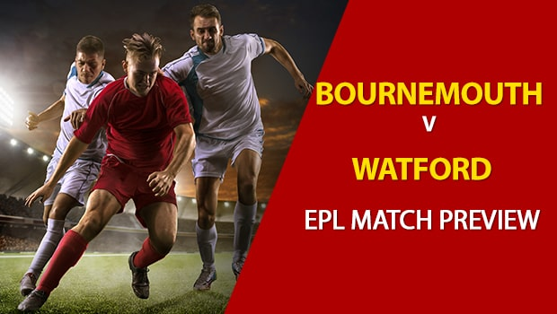 Watford vs AFC Bournemouth: EPL Game Preview