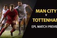 Manchester City vs Tottenham: EPL Game Preview