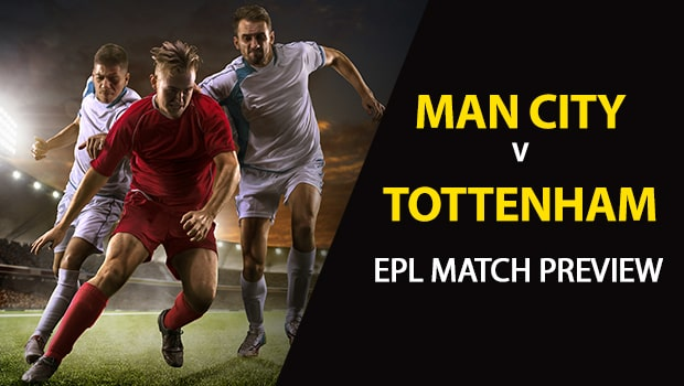 Manchester City vs Tottenham: EPL Game Preview