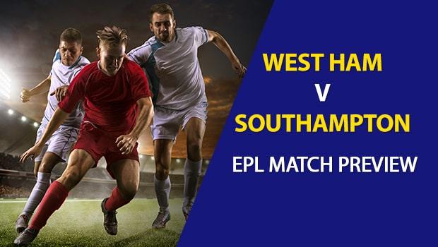 West Ham vs Southampton: EPL Game Preview