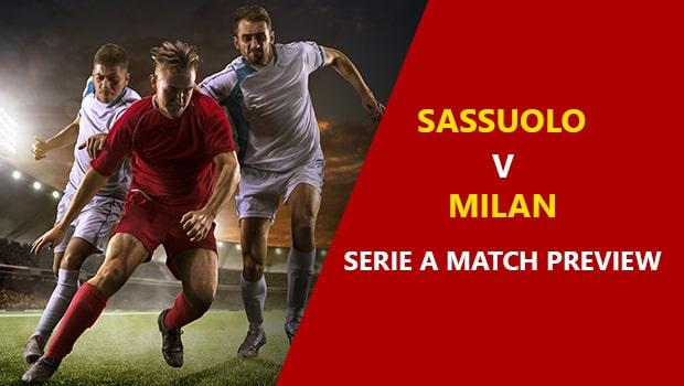 Sassuolo vs AC Milan: Serie A Game Preview