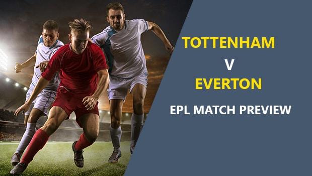 Tottenham Hotspur vs Everton: EPL Game Preview