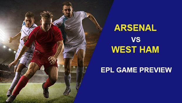 Arsenal vs West Ham United: EPL Game Preview