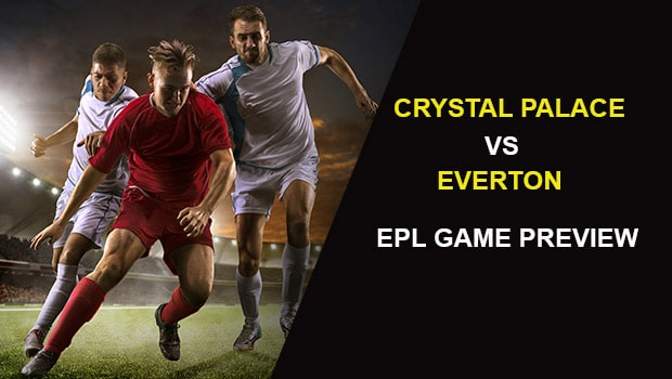 Crystal Palace vs Everton: EPL Game Preview