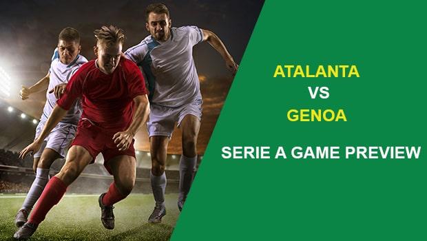 Atalanta vs Genoa: Serie A Game Preview