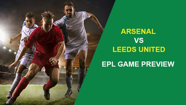 Arsenal vs Leeds United: EPL Game Preview