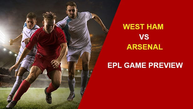 West Ham vs Arsenal: EPL Game Preview