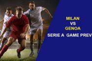 Milan vs Genoa: Serie A Game Preview