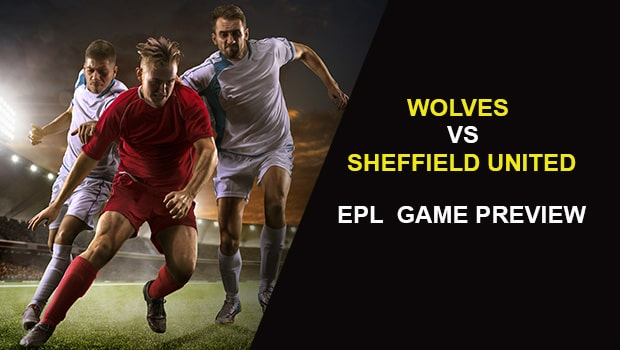 Wolves vs Sheffield United: EPL Game Preview