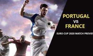 Euro 2020: Portugal vs France Preview