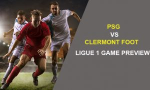 PSG V CLERMONT FOOT