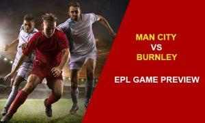 MAN CITY V BURNLEY: EPL GAME PREVIEW